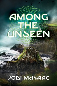 Among the Unseen, by Jodi McIsaac