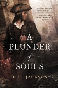 A Plunder of Souls, by D.B. Jackson