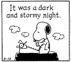 Snoopy It was a dark and story night